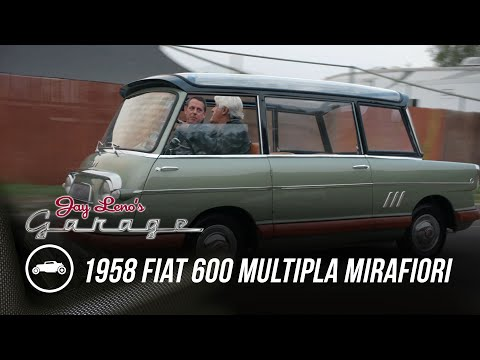 (2) Two of Five Ever Built: 1958 Fiat 600 Multipla Mirafiori – Jay Leno's Garage – YouTube